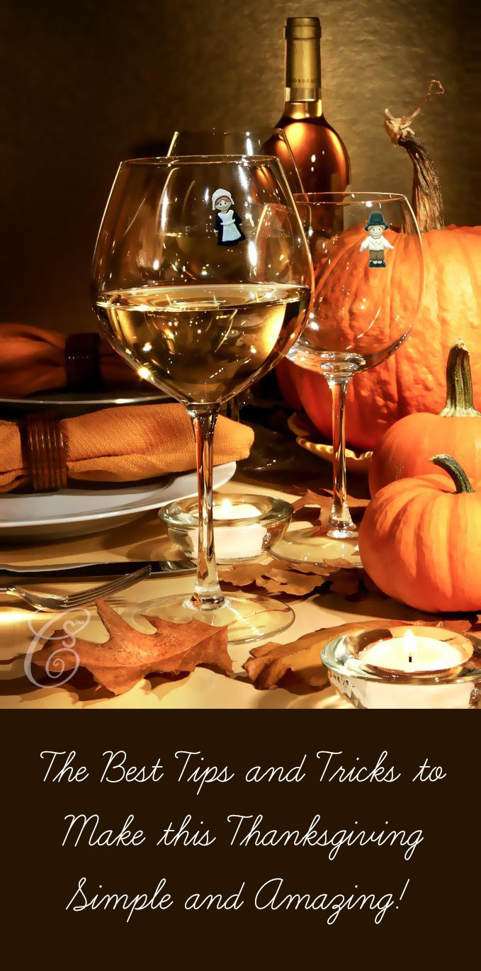 Make this Thanksgiving the best one yet with these simple stress free tips that will make for an amazing holiday!